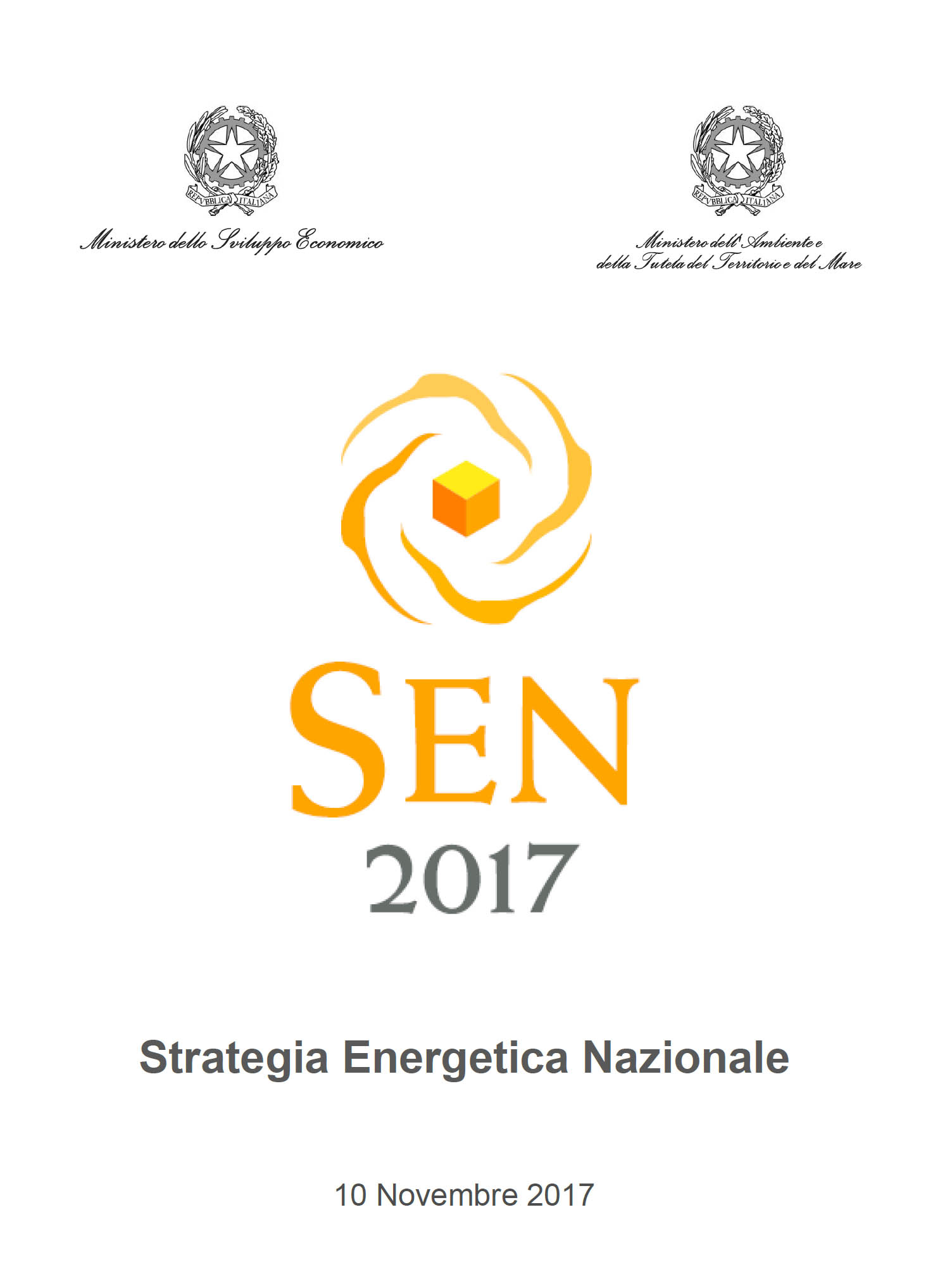 Con D.M. dei Ministri Calenda (Sviluppo Economico) e Galletti (Ambiente) è  stata adottata la Strategia Energetica Nazionale 2017 366b975d7c2